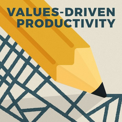 Values-Driven Productivity