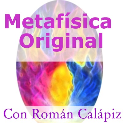 Metafísica Original el Podcast