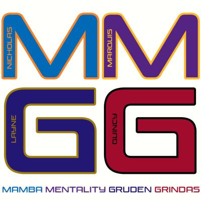 Mamba Mentality Gruden Grindas