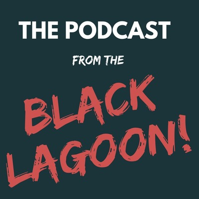 Podcast from the Black Lagoon: Horror Movie Podcast