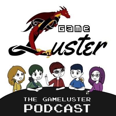 GameLuster Podcast Network