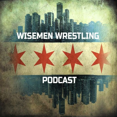Wisemen Wrestling Podcast