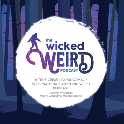 The Wicked Weird Podcast