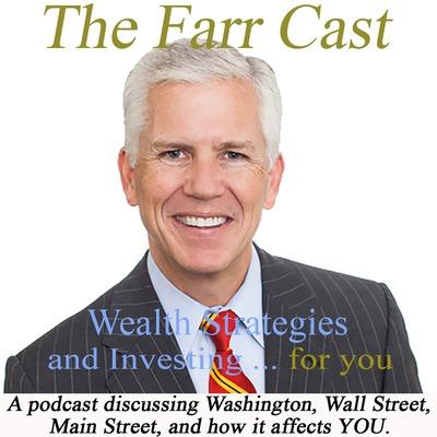 The FarrCast : Wealth Strategies