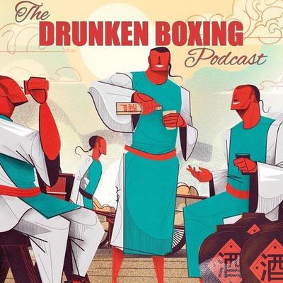 The Drunken Boxing Podcast
