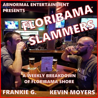 Floribama Slammers: A Floribama Shore Recap