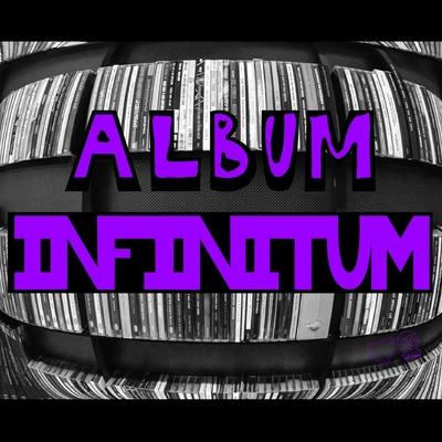 Album Infinitum