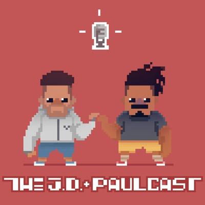 The J.D. & Paulcast