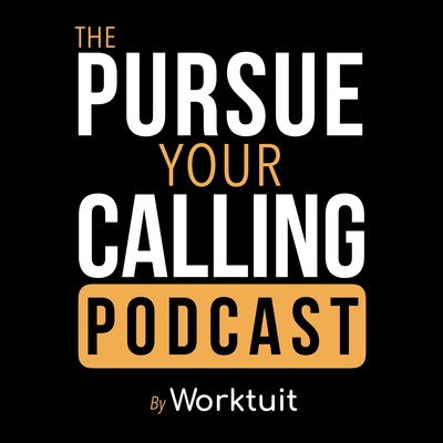 The Pursue Your Calling Podcast