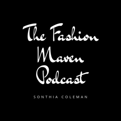 The Fashion Maven Podcast