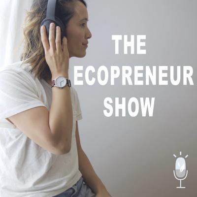 The Ecopreneur Show