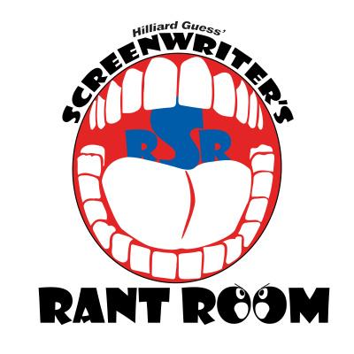 Hilliard Guess' Screenwriter's Rant Room