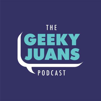 The Geeky Juans