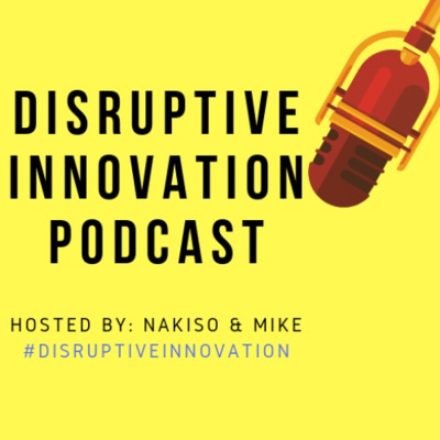 Disruptive Innovation Podcast (D.I.P.)