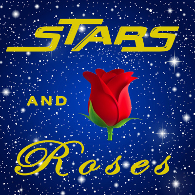 Stars and Roses Podcast