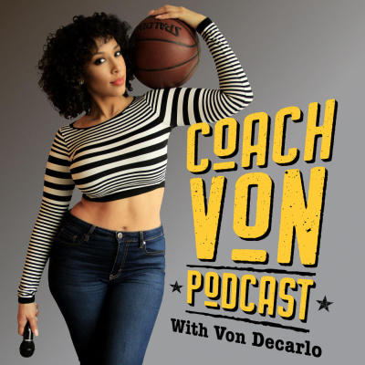 Coach Von Podcast