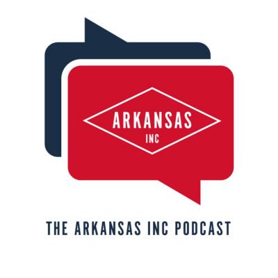 Arkansas Inc. Podcast