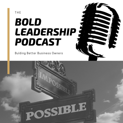 Bold Leadership podcast