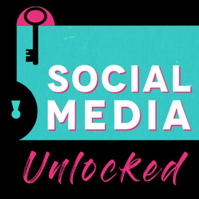 Social Media Unlocked
