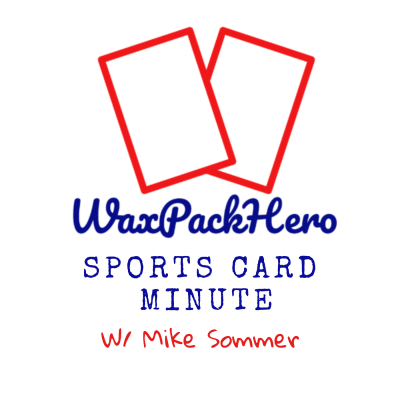WaxPackHero Sports Card Minute