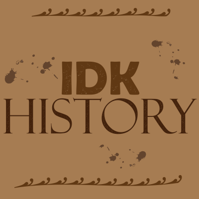 IDK History