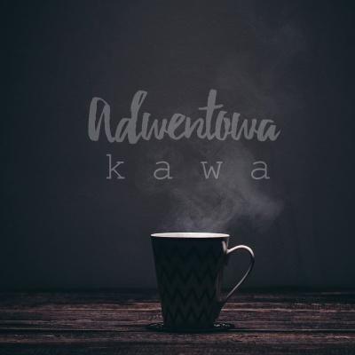 Adwentowa kawa