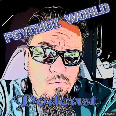 Psychoz World Podcast