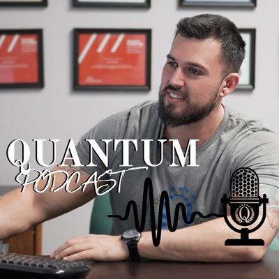 QUANTUM Podcast