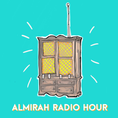 Almirah Radio Hour