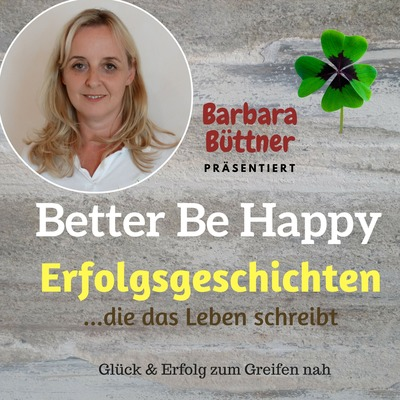 BetterBeHappy - endlich raus aus dem Tief - Erfolgsgeschichten