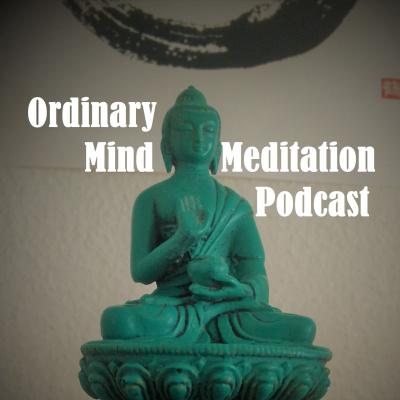 Ordinary Mind Meditation Podcast
