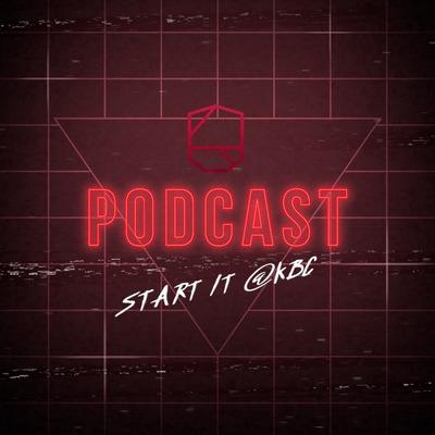 Start it @KBC Podcast
