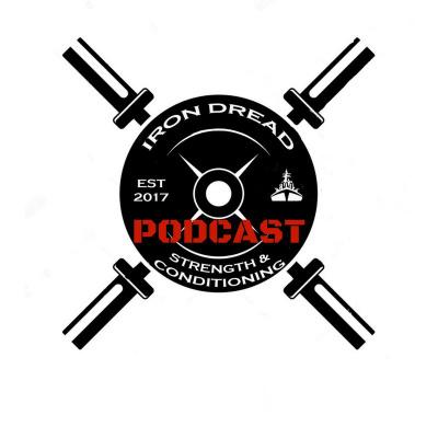 Iron Dread Podcast