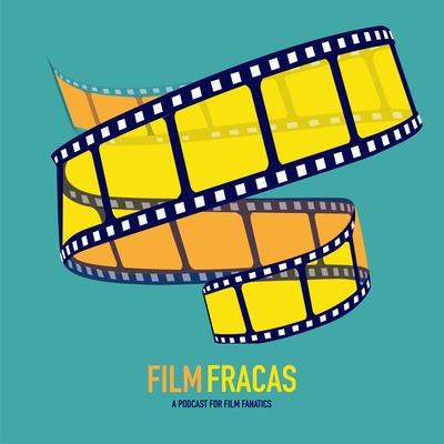 Film Fracas