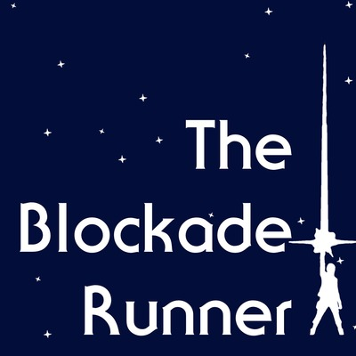 The Blockade Runner Star Wars Podcast
