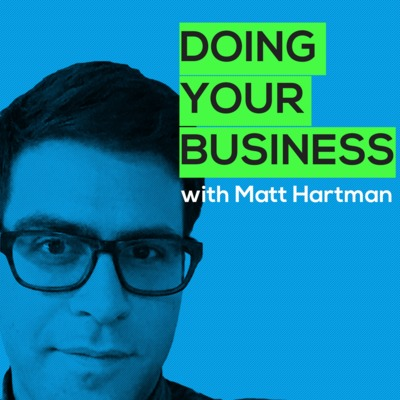 Doing Business with Matt Hartman, a tech VC interviews founders of non-venture backed businesses