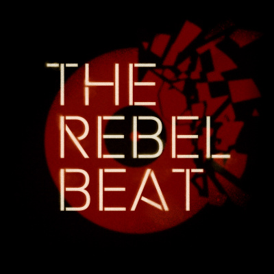The Rebel Beat