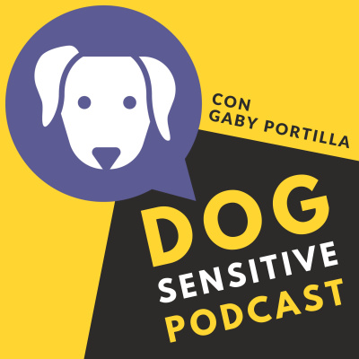 Dog Sensitive con Gaby Portilla