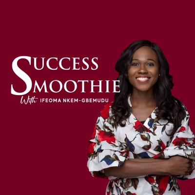 Success Smoothie Podcast