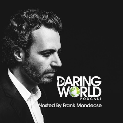 The Daring World Podcast