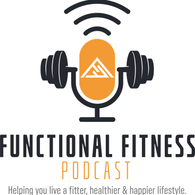 Functional Fitness Podcast