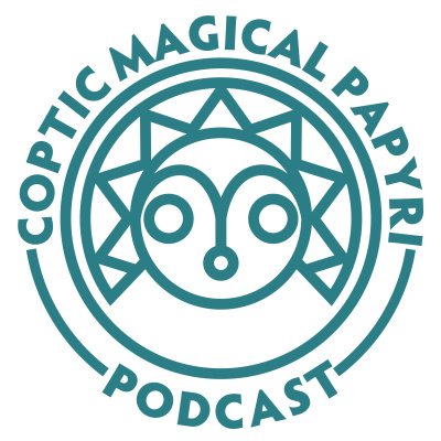 Coptic Magical Papyri Podcast