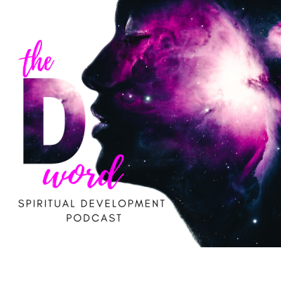 theDword Spiritual Development Podcast
