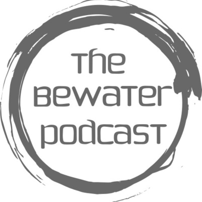 bewaterpodcast