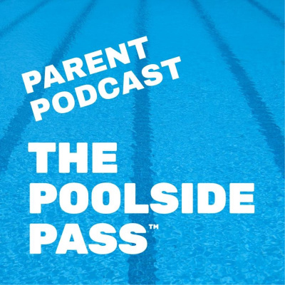 The Poolside Pass Parents Podcast