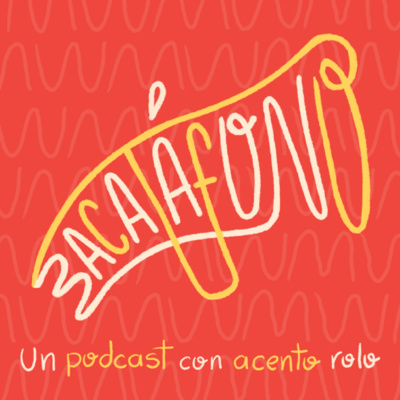 Bacatáfono podcast
