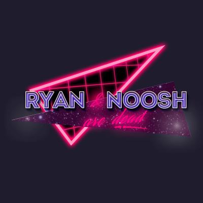 Ryan and Noosh are Dead