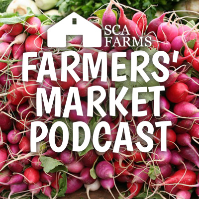 Farmers' Market Podcast