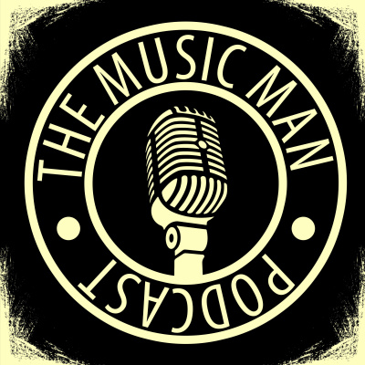 The Music Man Podcast