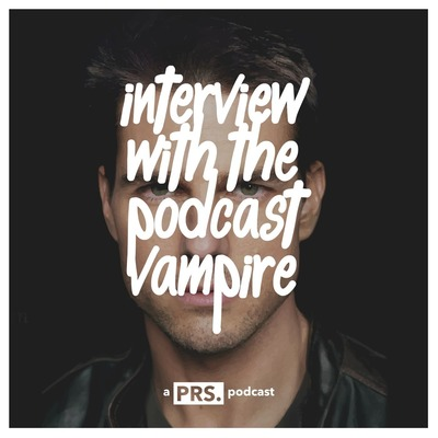 Interview with the Podcast Vampire